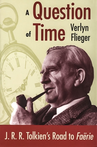 A Question of Time / Verlyn Flieger