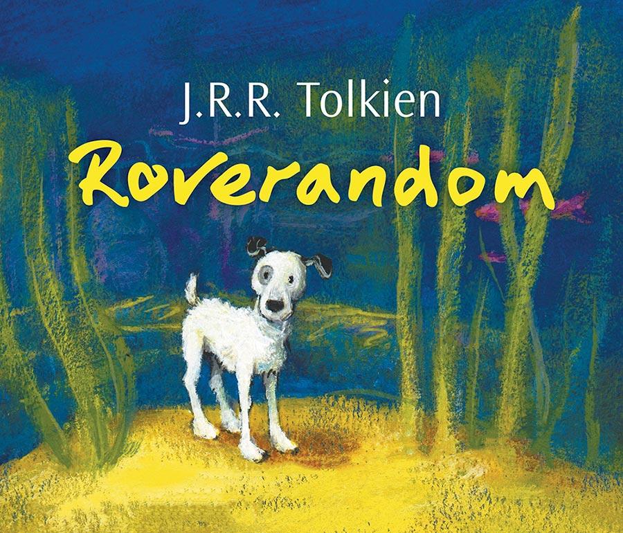 Roverandom: Sıradan Bir Köpeğin Sıradışı Macerası